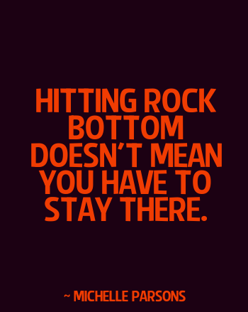quotes about hitting bottom quotesgram